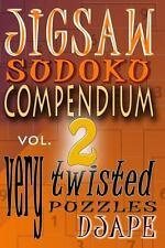 Jigsaw Sudoku Compendium Volume 2 : Very Twisted Puzzles by Djape (2012,...