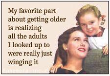 Ephemera Magnet My favorite part about getting older Fridge Humor NEW E6319