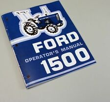 FORD 1500 TRACTOR OWNERS OPERATORS MANUAL MAINTENANCE DIESEL OPERATIONS BOOK