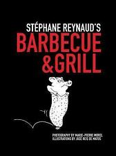 Stephane Reynaud's Barbecue & Grill - New - Reynaud, Stephane - Paperback