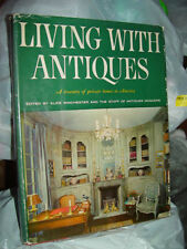 Living with Antiques: A Treasury of Private Homes in America  1963