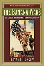 Latin American Silhouettes: The Banana Wars : United States Intervention in...