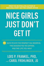 Nice Girls Don't get the corner office by Lois P Frankel Hard Cover