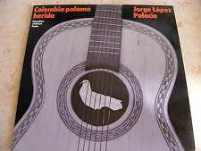 Jorge Lopez Palacio - Colombia Paloma Herida - LP - TOP