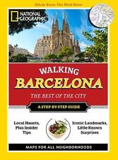 National Geographic Walking Barcelona: The Best of the City National Geographic