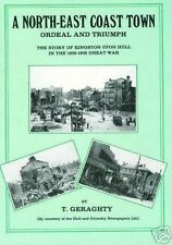 A NORTH EAST COAST TOWN (HULL IN 2ND WORLD WAR)