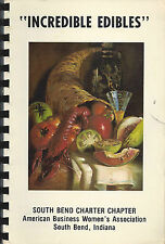 *SOUTH BEND IN 1980 *ABWA *BUSINESS WOMEN'S CLUB COOK BOOK *INCREDIBLE EDIBLES