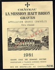 GRAVES 1ER GCC VIEILLE ETIQUETTE CHATEAU LA MISSION HAUT BRION 1981 RARE §01/02§