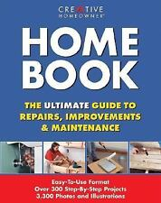 Home Book : The Ultimate Guide to Repairs, Improvements and Maintenance...