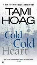 Cold Cold Heart by Tami Hoag (2015, Paperback)