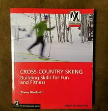 Cross-Country Skiing: Building Skills for Fun and Fitness by Steve Hindman Paper