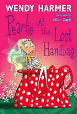Pearlie and the Lost Handbag by Wendy Harmer Paperback Like New