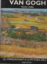 van gogh genio e follia  - gli impressionisti e la pittura dell'800 -