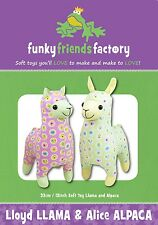 LLOYD LLAMA & ALICE ALPACA SOFT TOYS SEWING PATTERNS, From Funky Friends Factory