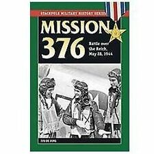 2012-07-01, Mission 376: Battle over the Reich, May 28, 1944 (Stackpole Military