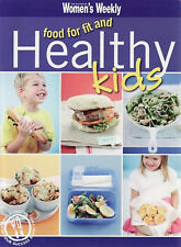 Food for Fit, Healthy Kids by The Australian Women's Weekly - Large Paperback