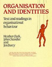 Organization and Identities : Text and Readings in Organisational Behaviour...