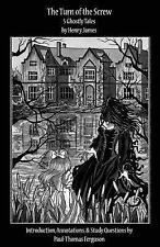 The Turn of the Screw: 5 Ghostly Tales by Henry James (2013, Paperback)