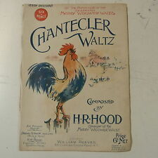 salon piano CHANTECLAR WALTZ h r hood 1910 ; cockerel rooster cover art