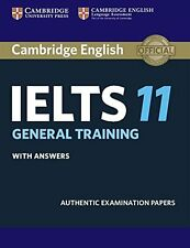 Cambridge IELTS 11 General Training Student's Book with answers: Authentic Exami