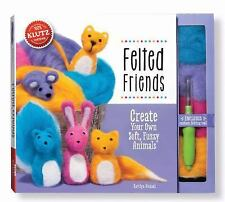 Felted Friends : Create Your Own Soft, Fuzzy Animals by Kaitlyn Nichols...