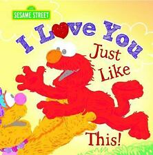 I Love You Just Like This! Sesame Street Scribbles Elmo
