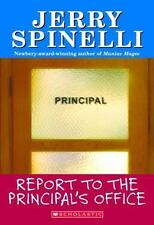Report to the Principal's Office by Jerry Spinelli (1992, Paperback) HH591