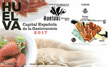 Spain 2017 FDC Huelva Capital of Gastronomy 1v Set Cover Food Cuisine Stamps