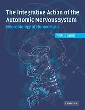 Integrative Action of the Autonomic Nervous System : Neurobiology of...