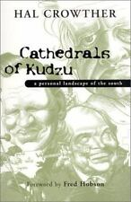 Cathedrals of Kudzu: A Personal Landscape of the South
