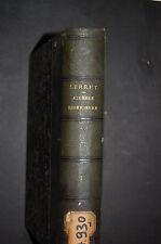Cours d'algèbre supérieure JA Serret 1877  Tome I et 2