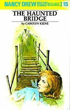 NANCY DREW #15 - THE HAUNTED BRIDGE by CAROLYN KEENE (1997, Hardcover)