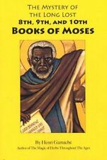 the mystery of the 8th,9th and 10th books of moses Paperback by henri gamache