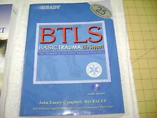 Basic Trauma Life Support for Advanced Providers by John Emory Campbell...