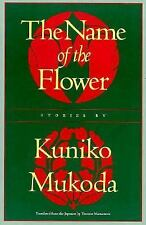 The Name of the Flower (Rock Spring Collection of Japanese Literature), Mukoda,