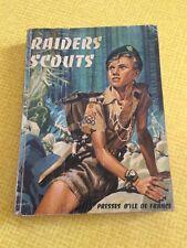 RARE ! RAIDERS SCOUTS MICHEL MENU 1955 PRESSES D'ILE DE FRANCE / SCOUTS DE FRANC