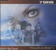 7 Sins - It's Just A Dream ♫ Maxi-Single-CD von 2000 ♫ WIE NEU
