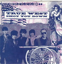 TRUE WEST - shot you down / 1969 7""