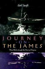 A Journey on the James : Three Weeks Through the Heart of Virginia (PB)