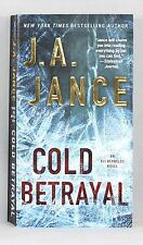 COLD BETRAYAL BY J.A. JANCE (PAPERBACK)  NEW YORK TIMES #1 BESTSELLING  AUTHOR