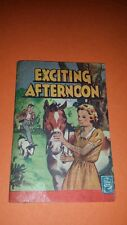VF+ RARE Hard To Find 1940s Tuck And Sons Better Little Book Exciting Afternoon