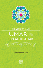 Umar ibn al-Khattab (The Age of Bliss Series)