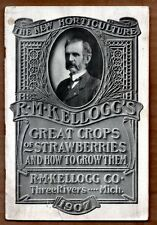 R.M. KELLOGG'S GREAT CROPS OF STRAWBERRIES & HOW TO GROW THEM 1907 Horticulture