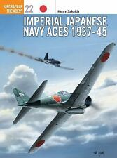 Imperial Japanese Navy Aces 1937-45 (Osprey Aircraft of the Aces 22), Sakaida, H