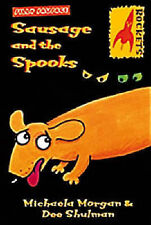Michaela Morgan, Dee Shulman Sausage and the Spooks (Rockets) Very Good Book