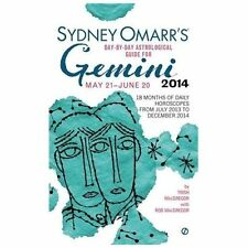 Sydney Omarr's Day-By-Day Astrological Guide for the Year 2014: Gemini (Sydney O