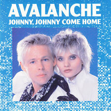 "Avalanche 7"" Johnny, Johnny Come Home - Blue Sleeve - France"