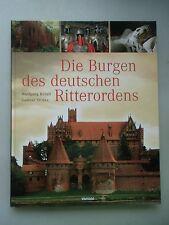 Die Burgen des deutschen Ritterordens 2010