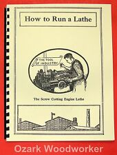 SOUTH BEND How to Run a Lathe Operator's Manual 1906-1930s  Item #0687