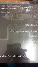 Adson: Courtly Masquing Airs: Music Score (M10F08)